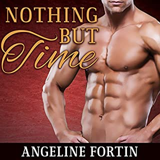 Nothing but Time                   By:                                                                                                                                 Angeline Fortin                               Narrated by:                                                                                                                                 Antony Ferguson                      Length: 11 hrs and 42 mins     5 ratings     Overall 4.2