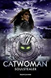 Catwoman - Soulstealer