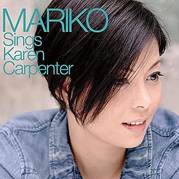 MARIKO Sings Karen Carpenter