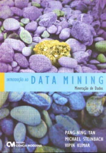 Introdução ao Data Mining. Mineração de Dados
