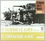 De Stalingrado a EL-Alamein 1942-1944 (TESOROS DE LA HISTORIA)