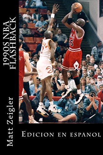 1990s NBA Flashback: Edición en Español: Edicion en espanol