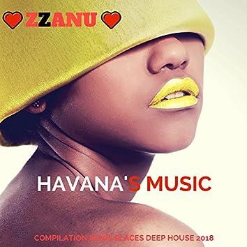 Havana's Music (Compilation News Places Deep House 2018)