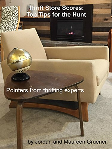 Thrift Store Scores: Top Tips for the Hunt: Pointers from thrifting experts (English Edition)