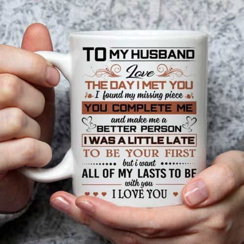 To My Husband Love The Day I Met You I Love You White-11OZ Coffee Mug