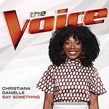 Say Something (The Voice Performance)