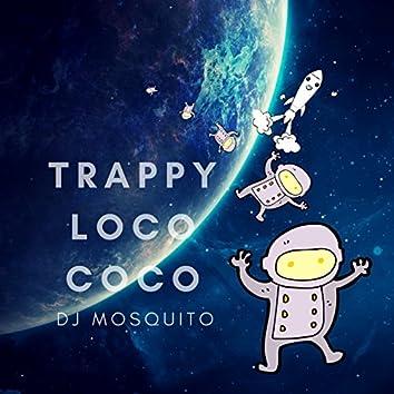 Trappy Loco Coco