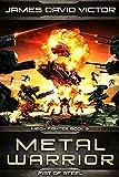 Metal Warrior: Fist of Steel (Mech Fighter Book 9)