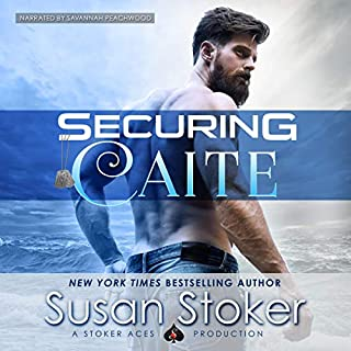 Securing Caite     SEAL of Protection: Legacy Series, Book 1              Written by:                                                                                                                                 Susan Stoker                               Narrated by:                                                                                                                                 Savannah Peachwood                      Length: 8 hrs and 44 mins     3 ratings     Overall 5.0