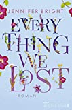 Everything we lost: Roman (Love and Trust, Band 2)