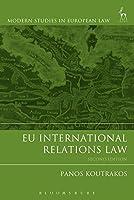 EU International Relations Law: Second Edition (Modern Studies in European Law) by Panos Koutrakos(2015-03-24)