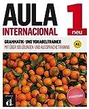 Aula internacional 1 Neu - Grammatik- und Vokabeltrainer: Aula Internacional Nueva edición 1 Complemento de gramática y vocabulario para hablantes de alemán (Ele - Texto Español)