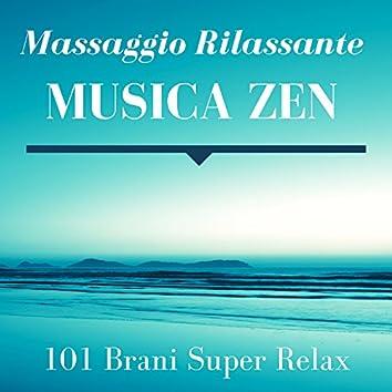 Massaggio Rilassante Musica Zen: Migliore Musica Rilassante 101 Brani Super Relax con Suoni della Natura