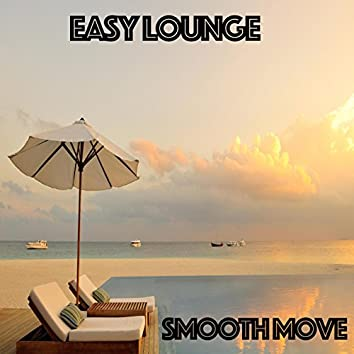 Easy Lounge - Smooth Move