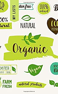 My Lists: Organic 100 Page Shopping List Notebook Organizer   Write Grocery, Birthday Gifts & More   Great For Any Diets, Food Meal Prep, Budgets & Daily Essentials (Home)