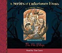 A Series of Unfortunate Events (7) - Book the Seventh - The Vile Village by Lemony Snicket (2002-12-02)