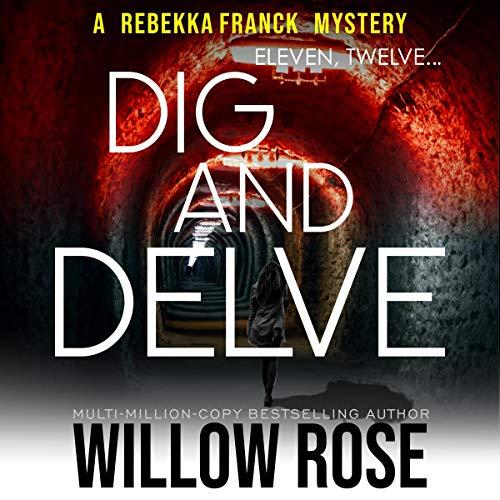 Eleven, Twelve... Dig and Delve Titelbild