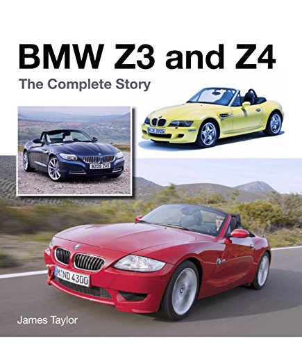 BMW Z3 and Z4: The Complete Story (English Edition)