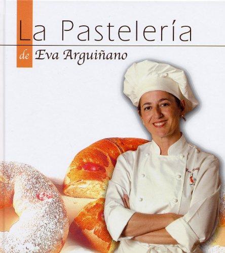 La Pastelería de Eva Arguiñano