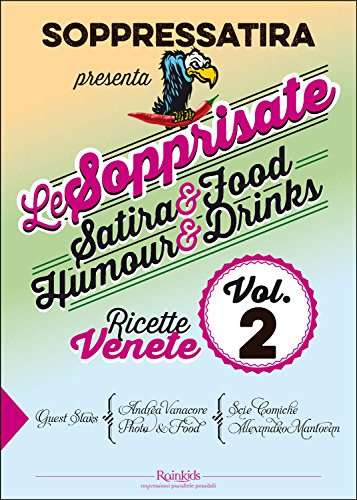 Le Sopprisate - Vol.2, con Cucina Veneta