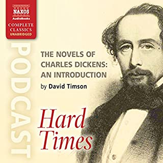 The Novels of Charles Dickens: An Introduction by David Timson to Hard Times audiobook cover art