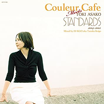 Couleur Cafe Meets TOKI ASAKO STANDARDS 2004-2005 Mixed by DJ KGO aka Tanaka Keigo
