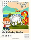 Kid Coloring Books Ages 5-8: 250 Full Colour Pages Dinosaur , Unicorn & Animal Coloring Book Cartoon For Boys, Girls Toddlers & Teens Or Adult Best Xmas & Birthday Gifts Vol 17