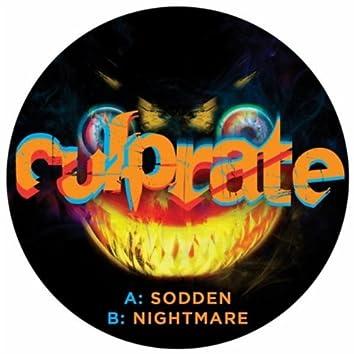 Sodden / Nightmare