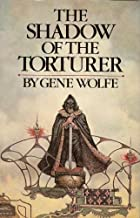 The Shadow of the Torturer, Volume One of the Book of the New Sun (One)