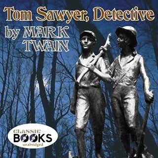 Tom Sawyer, Detective audiobook cover art