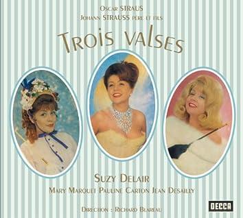 Oscar Straus: Trois valses