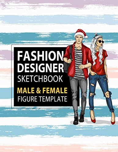 Fashion Designer Sketchbook Male \& Female Figure Template: Large Male \& Female Croquis for Easily Sketching Your Fashion Design Styles and Building Your Portfolio, Xmas Gift for Fashionista