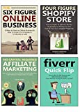 SIX FIGURE BLUEPRINTS: How to Start and Grow a Six Figure Business In Your First Year Online (4 in 1 bundle)