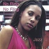 No Ring No Fling by Jazz Jasmine Thompson (2005-05-03)