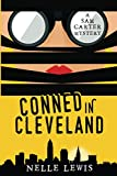 Conned in Cleveland: A Sam Carter Mystery (English Edition)