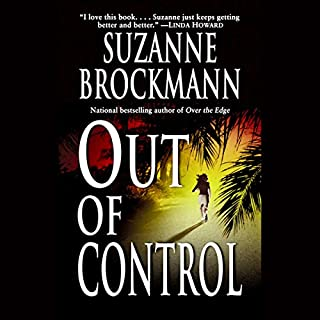 Out of Control     Troubleshooters, Book 4              By:                                                                                                                                 Suzanne Brockmann                               Narrated by:                                                                                                                                 Norma Lana                      Length: 14 hrs and 11 mins     378 ratings     Overall 4.5