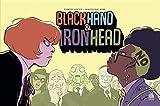 Black Hand Iron Head Tome 1