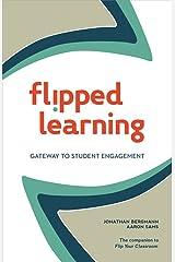 Flipped Learning: Gateway to Student Engagement (English Edition) eBook Kindle