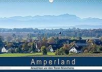 Amperland - Ansichten vor den Toren Muenchens (Wandkalender 2022 DIN A3 quer): Landschaften - Flora - Fauna (Monatskalender, 14 Seiten )