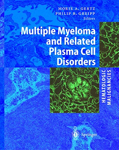 Multiple Myeloma and Related Plasma Cell Disorders
