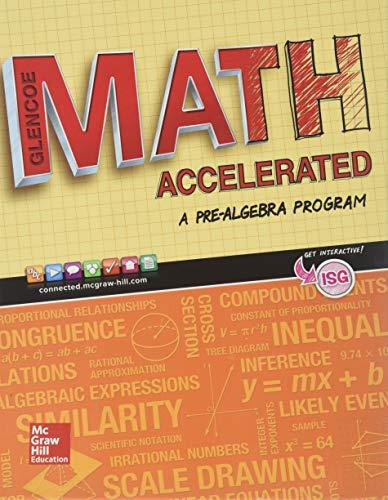 Glencoe Math Accelerated 2017 Student Edition (MATH APPLIC & CONN CRSE)