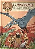 CONAN DOYLE TOME 1 - LE MONDE PERDU