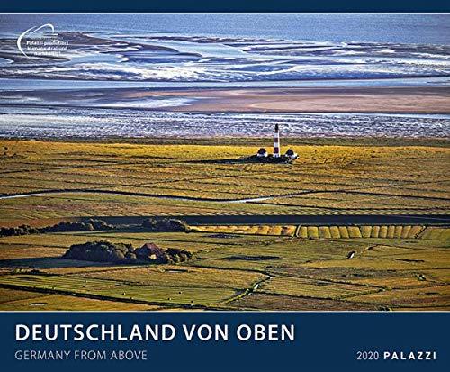 DEUTSCHLAND VON OBEN 2020: GERMANY FROM ABOVE - Luftbild-Fotografie Kalender Posterkalender - Wandkalender - Partnerlink