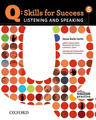 Q: Skills for Success 5 Listening & Speaking Student Book with Student Access Code Card