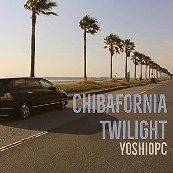 Chibafornia Twilght