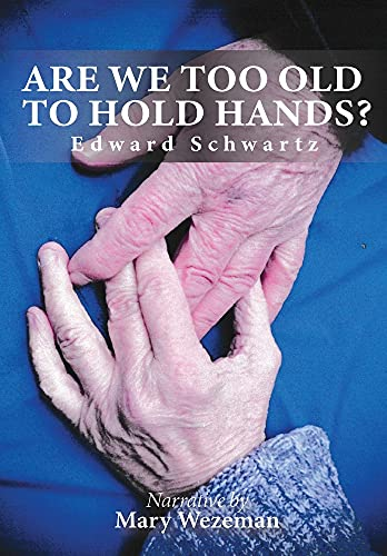 Are we too old to hold hands?