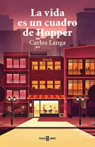 La vida es un cuadro de Hopper par Carlos Langa