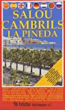 Salou, Cambrils, La Pineda
