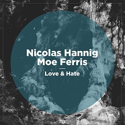 Nicolas Hannig & Moe Ferris