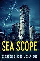 Sea Scope: Premium Hardcover Edition